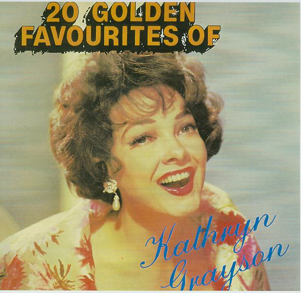 20 Golden Favourites by Kathryn Grayson